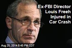 Ex-FBI Director Louis Freeh Injured in Car Crash