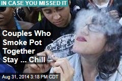 Couples Who Smoke Pot Together Stay ... Chill