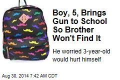 Boy, 5, Brings Gun to School So Brother Won't Find It