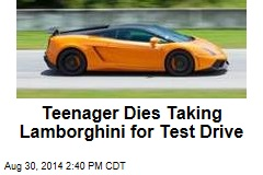 Teenager Dies Taking Lamborghini for Test Drive