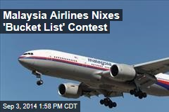 Malaysia Airlines Nixes 'Bucket List' Contest