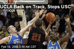 UCLA Back on Track, Stops USC