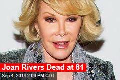 Joan Rivers Dead at 81