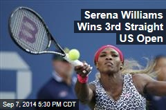Serena Williams Wins 3rd Straight US Open