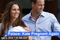 Palace: Kate Pregnant Again