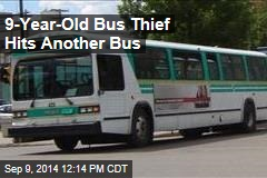 9-Year-Old Bus Thief Hits Another Bus