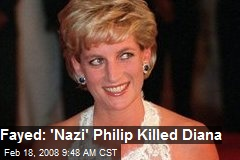 Fayed: 'Nazi' Philip Killed Diana