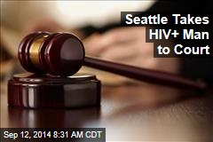 Court: HIV+ Man Who Infected 8 Must Stop