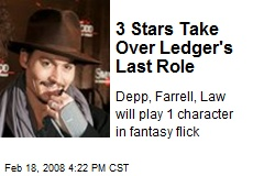 3 Stars Take Over Ledger's Last Role