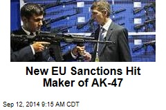 New EU Sanctions Hit Maker of AK-47