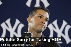 Pettitte Sorry for Taking HGH
