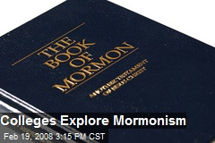 Colleges Explore Mormonism