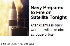 Navy Prepares to Fire on Satellite Tonight