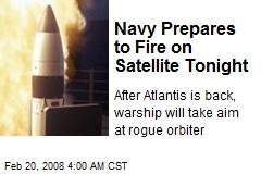 Navy Prepares to Fire on Satellite Tonight