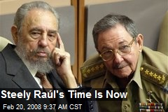 Steely Raúl's Time Is Now