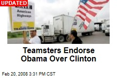 Teamsters Endorse Obama Over Clinton