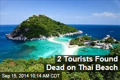 2 Tourists Found Dead on Thai Beach