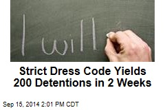 Strict Dress Code Yields 200 Detentions in 2 Weeks