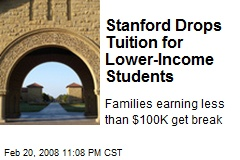 Stanford Drops Tuition for Lower-Income Students