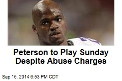 Adrian Peterson to Play Sunday Despite Abuse Charges