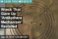 Wreck That Gave Up 'Antikythera Mechanism' Revisited