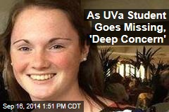 As UVa Student Goes Missing, 'Deep Concern'