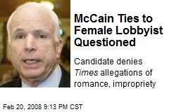McCain Ties to Female Lobbyist Questioned