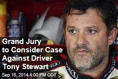 Grand Jury to Consider Case Against Driver Tony Stewart
