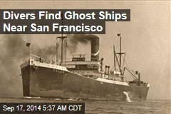 Divers Find Ghost Ships Near San Francisco
