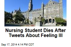 Nursing Student Dies After Tweets About Feeling Ill
