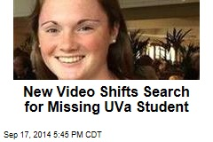 New Video Shifts Search for Missing UVa Student