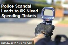Police Scandal Leads to 6K Nixed Speeding Tickets