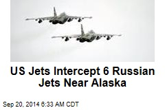 US Jets Intercept 6 Russian Jets Near Alaska