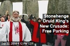 Stonehenge Druid King's New Crusade: Free Parking