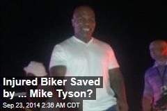 Injured Biker Saved by ... Mike Tyson?