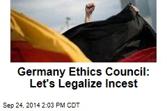 Germany Ethics Council: Let's Legalize Incest