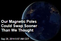 Our Magnetic Poles Could Swap Sooner Than We Thought