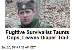 Fugitive Survivalist Leaves Trail of Diapers