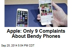 Apple: Only 9 Complaints About Bendy Phones