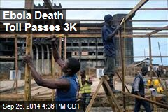 Ebola Death Toll Passes 3K