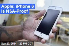 Apple: iPhone 6 Is NSA-Proof