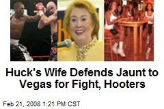 Huck's Wife Defends Jaunt to Vegas for Fight, Hooters