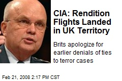 CIA: Rendition Flights Landed in UK Territory
