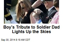 Boy's Tribute to Soldier Dad Lights Up the Skies