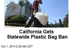 California Gets Statewide Plastic Bag Ban