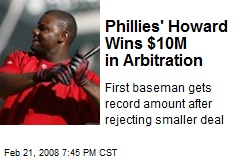 Phillies' Howard Wins $10M in Arbitration