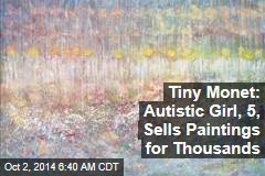 Tiny Monet: Autistic Girl, 5, Sells Paintings for Thousands