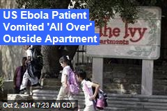 US Ebola Patient Vomited 'All Over' Outside Apartment