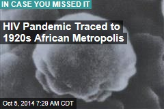HIV Pandemic Traced to 1920s African Metropolis