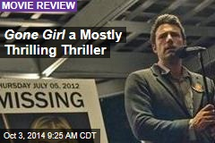Gone Girl a Mostly Thrilling Thriller